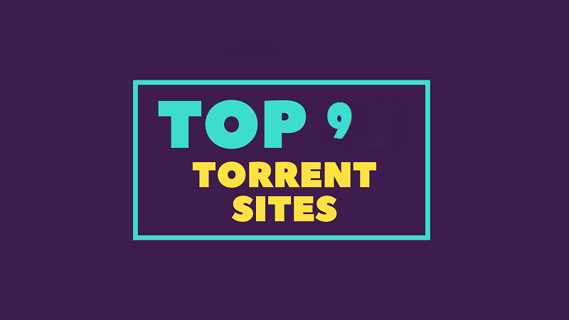 Top 9 best torrenting sites to download any files