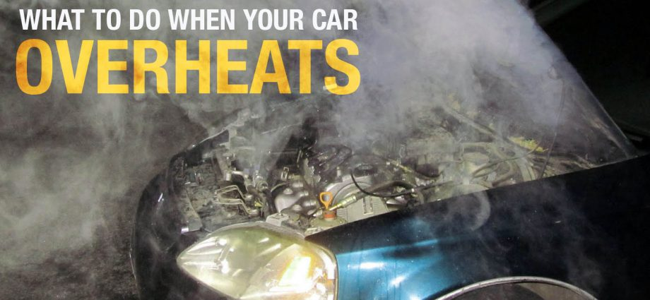 What to do if your car overheats